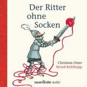 Cover-Bild zu Der Ritter ohne Socken von Oster, Christian