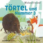 Cover-Bild zu Törtel und Nummer 3 von Freund, Wieland