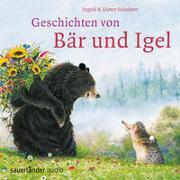 Cover-Bild zu Geschichten von Bär und Igel von Schubert, Ingrid