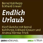 Cover-Bild zu Endlich Urlaub (Audio Download) von Grauer, Eckhard
