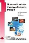 Cover-Bild zu Moderne Praxis der invasiven Schmerztherapie von Neuwersch-Sommeregger, Stefan