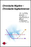 Cover-Bild zu Chronische Migräne - Chronische Kopfschmerzen (eBook) von Straube, Andreas