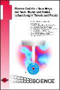Cover-Bild zu Plasma-Medizin - Neue Wege der Haut-, Wund- und Krebsbehandlung in Theorie und Praxis (eBook) von Daeschlein, Georg