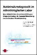 Cover-Bild zu Nukleinsäurediagnostik im mikrobiologischen Labor (eBook) von Landt, Olfert