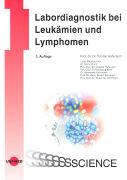 Cover-Bild zu Labordiagnostik bei Leukämien und Lymphomen von Haferlach, Torsten