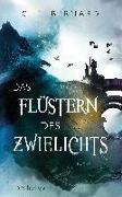 Cover-Bild zu Das Flüstern des Zwielichts von Bernard, C. E.
