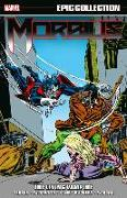Cover-Bild zu Conway, Gerry: Morbius Epic Collection: The Living Vampire