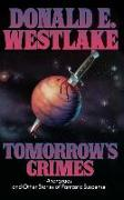 Cover-Bild zu Westlake, Donald E.: Tomorrow's Crimes