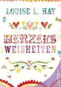 Cover-Bild zu Herzensweisheiten von Hay, Louise
