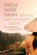 Cover-Bild zu Wenn es auch unmöglich scheint von Thich Nhat Hanh