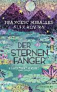Cover-Bild zu Der Sternenfänger (eBook) von Miralles, Francesc