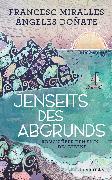 Cover-Bild zu Jenseits des Abgrunds (eBook) von Miralles, Francesc