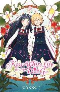 Cover-Bild zu Canno: Kiss and White Lily for My Dearest Girl, Vol. 1