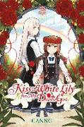 Cover-Bild zu Canno: Kiss and White Lily for My Dearest Girl, Vol. 3