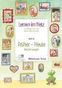 Cover-Bild zu Lernen im Netz 13. Früher - Heute