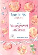 Cover-Bild zu Lernen im Netz 12. Schwangerschaft und Geburt von Datz, Margret
