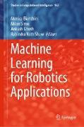 Cover-Bild zu Machine Learning for Robotics Applications (eBook) von Bianchini, Monica (Hrsg.)