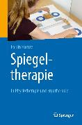 Cover-Bild zu Spiegeltherapie in Physiotherapie und Ergotherapie (eBook) von Hamzei, Farsin
