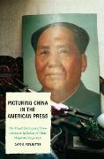 Cover-Bild zu Picturing China in the American Press (eBook) von Perlmutter, David D.