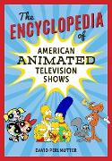 Cover-Bild zu The Encyclopedia of American Animated Television Shows (eBook) von Perlmutter, David