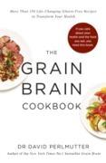 Cover-Bild zu Grain Brain Cookbook (eBook) von Perlmutter, David