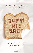 Cover-Bild zu Dumm wie Brot (eBook) von Perlmutter, David