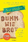 Cover-Bild zu Nie wieder - Dumm wie Brot (eBook) von Perlmutter, David