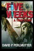 Cover-Bild zu FIVE WEEKS (eBook) von Perlmutter, David P