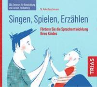 Cover-Bild zu Singen, Spielen, Erzählen von Buschmann, Anke