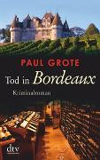 Cover-Bild zu Grote, Paul: Tod in Bordeaux