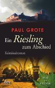 Cover-Bild zu Grote, Paul: Ein Riesling zum Abschied