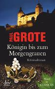 Cover-Bild zu Grote, Paul: Königin bis zum Morgengrauen