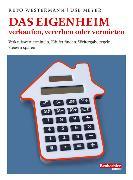 Cover-Bild zu Das Eigenheim verkaufen, vererben oder vermieten (eBook) von Westermann, Reto