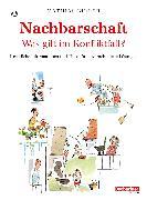Cover-Bild zu Nachbarschaft - was gilt im Konfliktfall? (eBook) von Birrer, Mathias