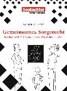 Cover-Bild zu Gemeinsames Sorgerecht (eBook) von Schmidt, Volker