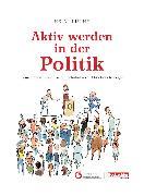 Cover-Bild zu Aktiv werden in der Politik (eBook) von Lüthy, Heini