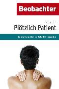 Cover-Bild zu Plötzlich Patient (eBook) von Schreiber, Delia