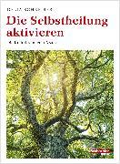 Cover-Bild zu Die Selbstheilung aktivieren (eBook) von Schreiber, Delia