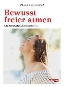 Cover-Bild zu Bewusst freier atmen (eBook) von Schreiber, Delia