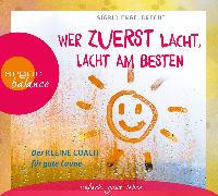 Cover-Bild zu Wer zuerst lacht, lacht am besten von Engelbrecht, Sigrid