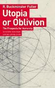 Cover-Bild zu Utopia or Oblivion von Fuller, R. Buckminster