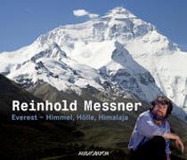 Cover-Bild zu Messner, Reinhold: Everest - Himmel, Hölle, Himalaja. Sonderausgabe