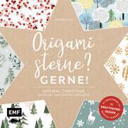 Cover-Bild zu Origamisterne? Gerne! - Natural Christmas - Weihnachtliches Bastelset zum Sofort-Losfalten von Mielkau, Ina