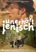 Cover-Bild zu Stephan Eicher u.a. (Schausp.): Unerhört Jenisch