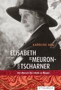 Cover-Bild zu Arn, Karoline: Elisabeth de Meuron von Tscharner (1882-1980)