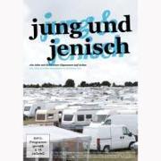 Cover-Bild zu Karoline Arn (Reg.): Jung und Jenisch