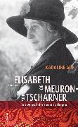 Cover-Bild zu Arn, Karoline: Elisabeth de Meuron von Tscharner (1882-1980) (eBook)