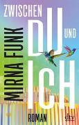 Cover-Bild zu Funk, Mirna: Zwischen Du und Ich