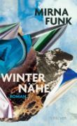 Cover-Bild zu Funk, Mirna: Winternähe (eBook)