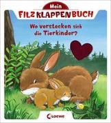 Cover-Bild zu Mein Filzklappenbuch - Wo verstecken sich die Tierkinder? von Loewe Meine allerersten Bücher (Hrsg.)
